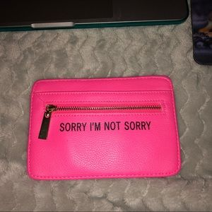 Sorry I'm Not Sorry Wallet